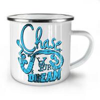 Chase Your Dream NEW Enamel Tea Mug 10 oz | Wellcoda