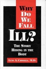 Why Do We Fall Ill? - The Story Hiding in the Body