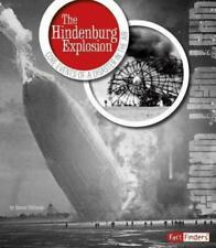 What Went Wrong?: The Hindenburg Explosion : Core Events of a Disaster in the...