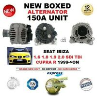 FOR SEAT IBIZA 1.6 1.8 1.9 2.0 SDi TDi CUPRA R 1999-ON NEW 150A ALTERNATOR UNIT