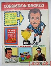 CORRIERE dei RAGAZZI N 2 - 1972 SANDRO MAZZOLA Michel Vailant UGGERI Jacovitti