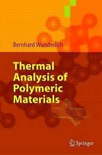 NEW Thermal Analysis of Polymeric Materials by Bernhard Wunderlich