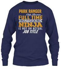 Custom Park Ranger - Only Became... Full Time Gildan Long Sleeve Tee T-Shirt
