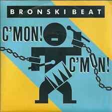"Bronski Beat - C'mon c'mon (7"") 1985 FRANCE"