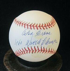 Don Gross Signed ONL Baseball, JSA Certified, 1960 Pittsburgh Pirates; d.2017