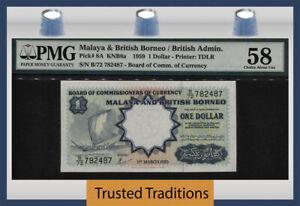 TT PK 8A 1959 MALAYA & BRITISH BORNEO / BRITISH ADMIN 1 DOLLAR PMG 58 CHOICE!