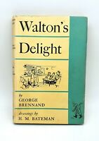 Walton's delight by George Brennand - 1953 - 1st edition - Collectable - VGC