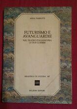 FUTURISMO E AVANGUARDIE NEL TEATRO ITALIANO FRA LE DUE GUERRE Anna Barsotti