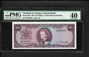 Trinidad & Tobago p-29b , XF , 20 Dollars, 1964, QEII, PMG Graded 40