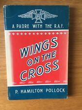 Wings On The Cross A Padre With The RAF Pollock World War 2 Chaplain Irish