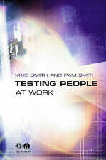 Testing People at Work: Competences in Psychometric Testing