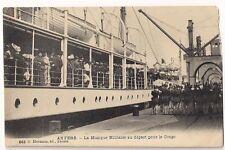 Belgien Postkarte Anvers - Musique Militaire Depart Pour le Congo (siehe Foto)
