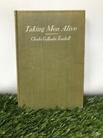 Taking Men Alive by Charles Gallaudet Trumbull Hardcover Book Free Shipping👀🔥