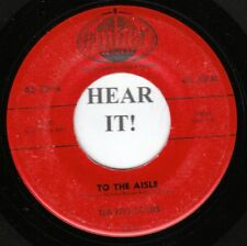 The Five Satins DOO WOP 45 (Ember 1019) To The Aisle /Wish I Had My Baby