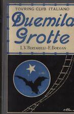 Duemila grotte. Bertarelli, Boegan. Touring Club Italiano. 1926. STO10