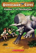 Dinosaur Cove #2: Charge of the Triceratops by Rex Stone