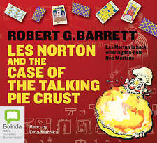Les Norton and the case of the talking pie crust by Robert G. Barrett (CD-Extra, 2012)