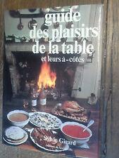 guide des plaisirs de la table et leurs à côtés