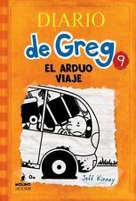 Diario de Greg: Diario de Greg 9 : El Arduo Viaje 9 by Jeff Kinney (2015,...