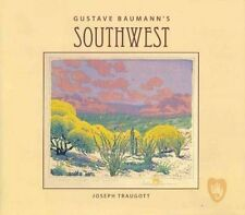GUSTAVE BAUMANN'S SOUTHWEST - NEW HARDCOVER BOOK