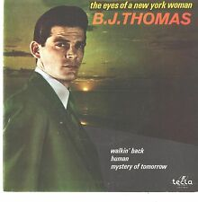 B.J. THOMAS--PORTUGAL PICTURE SLEEVE + 45--(EYES OF A NEW YORK WOMAN)---PS--PIC-