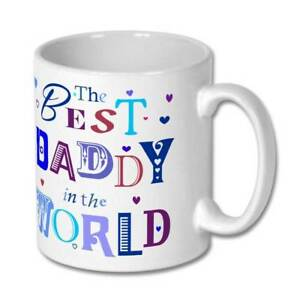 The Best Daddy in the World Birthday Father's Day Christmas Gift Mug