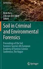 Soil in Criminal and Environmental Forensics: Proceedings of the Soil Forensics