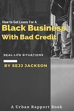 How to Get Loans for a Black Business with Bad Credit : Learn Alternative...