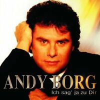 Andy Borg Ich sag' ja zu dir (1998) [CD]