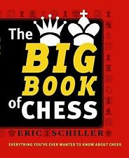 The Big Book of Chess: Every thing you need to know to win at chess