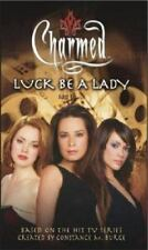 Charmed: Luck Be a Lady by Scott Ciencin and Constance M. Burge (2004, Paperbac…