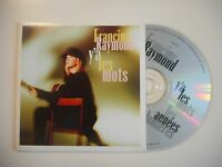 FRANCINE RAYMOND : Y'A LES MOTS [ CD SINGLE ]