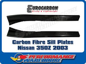 CARBON FIBRE SILL PLATES (PAIR) NISSAN 350Z 2003