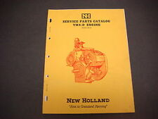 1957 New Holland Service Parts Catalog,VH4-D Engine,Issue 8-57,Very Clean,44 pgs