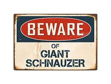 "Beware Of Giant Schnauzer 8"" x 12"" Vintage Aluminum Retro Metal Sign Vs184"