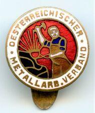 """Abzeichen - """" Österreichischer Metallarb. Verband """" ( sozialistisch )"""