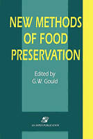 New Methods of Food Preservation by Grahame W. Gould