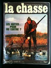 La Chasse n° 281 de Février 1971; Les Hutes...pour ou contre ?