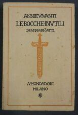 Vivanti BOCCHE INUTILI 1926 Mondadori