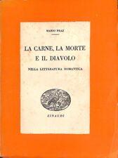 La carne, la morte e il diavolo - Mario Praz - Einaudi 5938