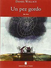 Biblioteca Teide 005 - Un pez gordo -D. Wallace-. ENVÍO URGENTE (ESPAÑA)