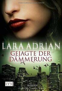 Gejagte der Dämmerung von Adrian, Lara | Buch | Zustand gut
