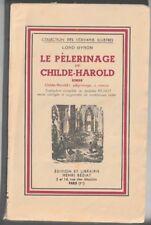 Lord Byron -  Le pèlerinage de Childe-Harold. Henri Béziat éditeur 1936 ?
