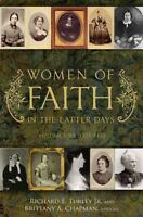 Women of Faith in the Latter Days by Richard E. Turley