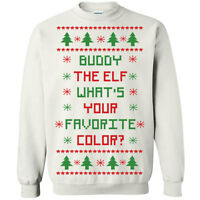 362 Buddy the Elf whats your favorite color Crew Sweathshirt christmas movie