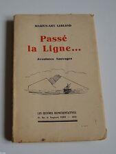 PASSE LA LIGNE... DE MARIUS ARY LEBLOND ED LES OEUVRES REPRESENTATIVES 1932 BE