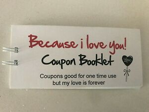 Because i love you coupon book FOR YOUR LOVED ONE 10 coupons (as pictured )