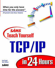 Very Good, Sams Teach Yourself TCP/IP in 24 Hours, Willsey, Bob, Casad, Joe, Boo