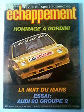 ECHAPPEMENT n° 129 ; Hommage à Gordini / La nuit du Mans / Essai Audi 80