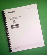 Laser Printed Sony A6000 Ilce6000 Ilce 6000 Basic Camera 48 Page Owners Manual